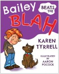 Bailey Beats the Blah cover