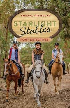 Starlight Stables Pony Detectives Soraya N