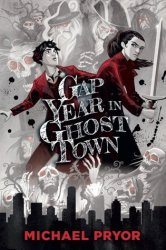 Gap Year in Ghost Town cover
