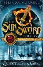 Sun Sword Trilogy - the Quest for the Sun Gem 1