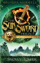 Sun Sword Trilogy - The Snowy Tower 3