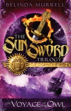Sun Sword Trilogy - The Voyage of the Owl