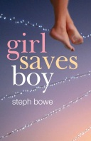 girl saves boy steph bowe novel cover