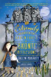 cover The Extremely Inconvenient Adventures of Bronte Mettlestone