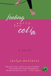 feeling sorry for celia cover jaclyn moriarty