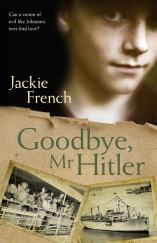 Goodbye Mr Hitler by Jackie french cover