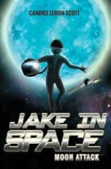 Jake in Space Moon Attack cover Candice Lemon-Scott