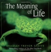 the meaning of life cover bradley trevor grieve
