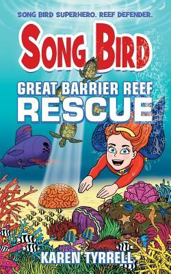 Song Bird Great Barrier Reef Rescue
