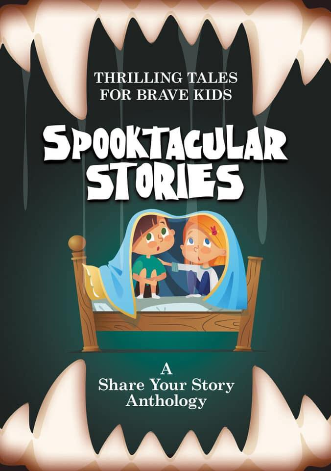 thrilling tales for brave kids Spooktacular Stories anthology cover