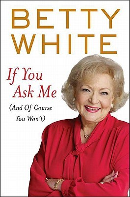 Betty White If you ask me cover