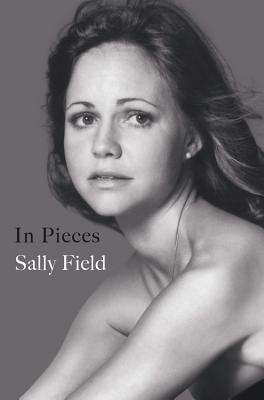 Sally Field In Pieces cover