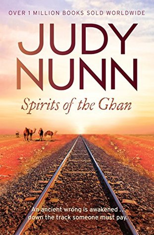 Spirits of the Ghan by Judy Nunn cover